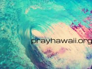 pray Hawaii Maui